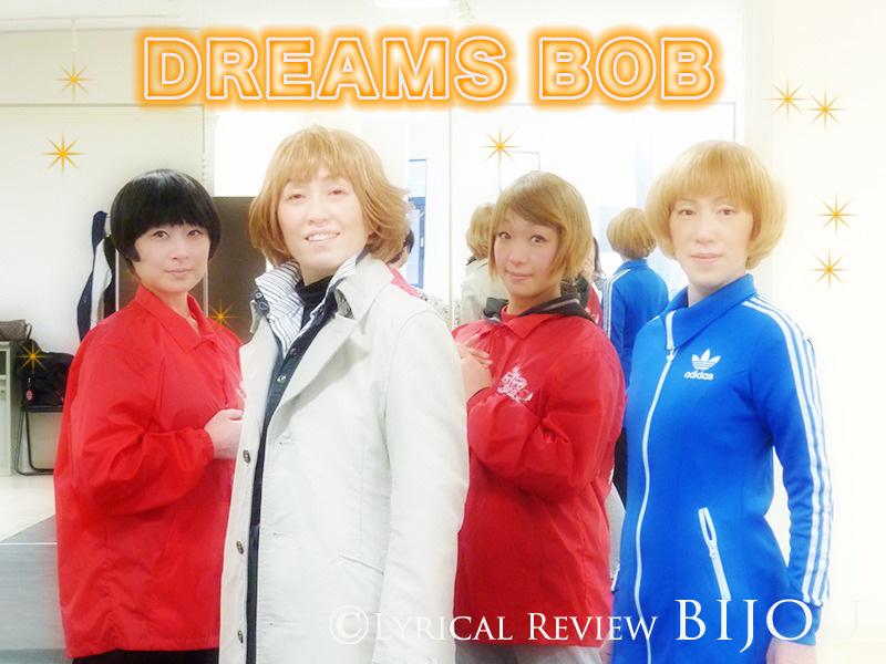 DREAMS BOB☆